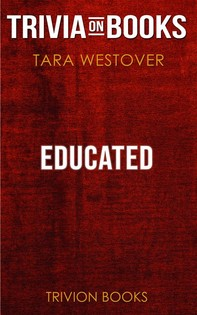 Educated by Tara Westover (Trivia-On-Books) - Librerie.coop