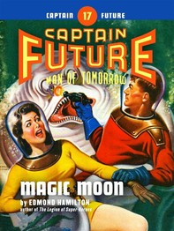 Captain Future #17: Magic Moon - Librerie.coop