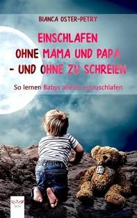 Einschlafen ohne Mama und Papa – und ohne zu schreien - Librerie.coop