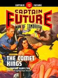 Captain Future #12: The Comet Kings - Librerie.coop