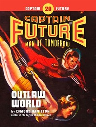 Captain Future #20: Outlaw World - Librerie.coop