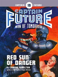 Captain Future #19: Red Sun of Danger - Librerie.coop