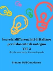 Esercizi differenziati di italiano per il docente di sostegno. Vol. 2 - copertina