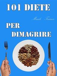 101 Diete per Dimagrire - copertina