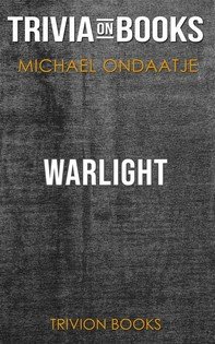 Warlight by Michael Ondaatje (Trivia-On-Books) - Librerie.coop