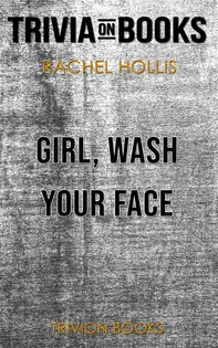 Girl, Wash Your Face by Rachel Hollis (Trivia-On-Books) - Librerie.coop