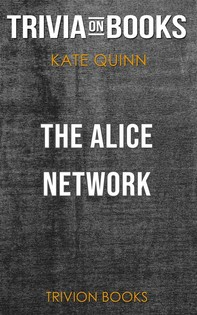 The Alice Network by Kate Quinn (Trivia-On-Books) - Librerie.coop