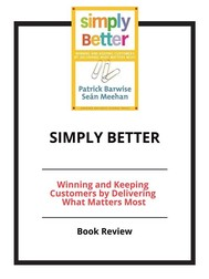 Simply Better: Winning and Keeping Customers by Delivering What Matters Most - copertina