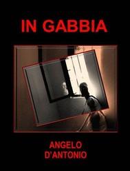 In Gabbia (II Edizione) - copertina