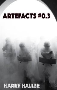 Artefacts #0.3 - copertina