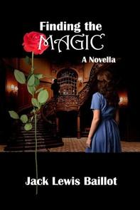 Finding the Magic: A Novella - Librerie.coop