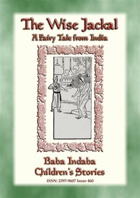 THE WISE JACKAL - A Fairy Tale from India - Librerie.coop