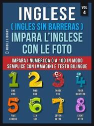 Inglese ( Ingles Sin Barreras ) Impara L'Inglese Con Le Foto (Vol 4) - copertina