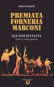 Premiata Forneria Marconi - Gli Anni Settanta - copertina