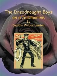 The Dreadnought Boys on a Submarine - copertina