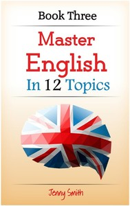 Master English in 12 Topics. Book 3 - copertina