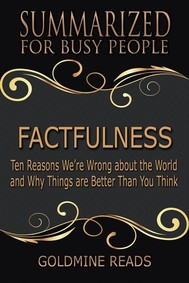 Factfulness - Summarized for Busy PeopleFactfulness - Summarized for Busy People - copertina