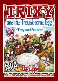 Trixy and the Troublesome Egg - copertina
