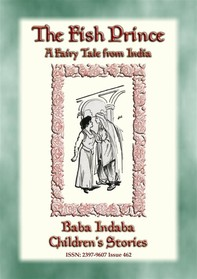 THE FISH PRINCE - A Fairy Tale from India - Librerie.coop