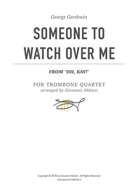 "George Gershwin Someone To Watch Over Me (from ""Oh, Kay!"") for Trombone Quartet - Librerie.coop"