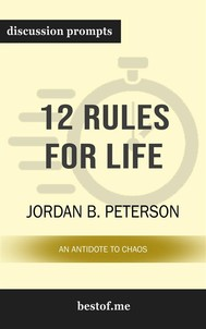 12 Rules for Life: An Antidote to Chaos: Discussion Prompts - copertina