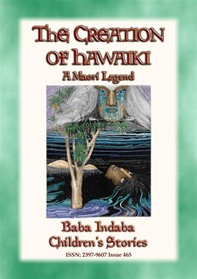 THE CREATION OF HAWAIKI - A Maori Creation Story - Librerie.coop