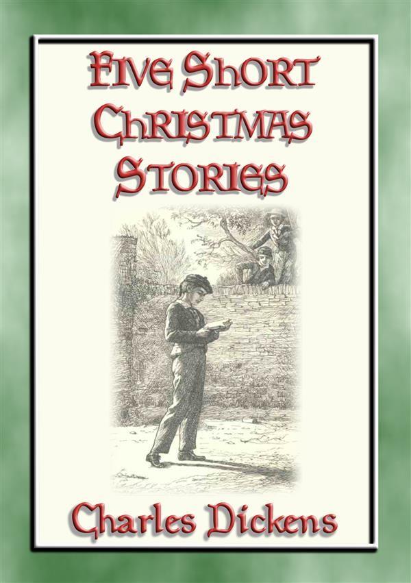 Short Christmas Stories.Five Short Christmas Stories