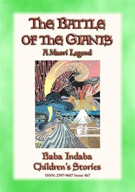 THE BATTLE OF THE GIANTS - A Maori Legend of New Zealand - Librerie.coop