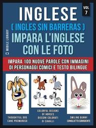 Inglese ( Ingles Sin Barreras ) Impara L'Inglese Con Le Foto (Vol 7) - copertina