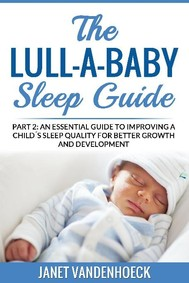 The Lull-a-Baby Sleep Guide (Part 2) - copertina