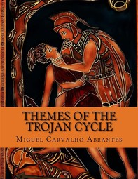 Themes of the Trojan Cycle - Librerie.coop