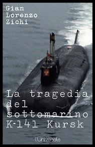 La tragedia del sottomarino K-141 Kursk, seconda edizione - copertina