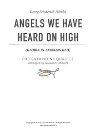 Georg Friederich Händel Angels We Have Heard On High (Gloria in Excelsis Deo) for Saxophone Quartet - Librerie.coop