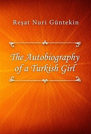 The Autobiography of a Turkish Girl - copertina