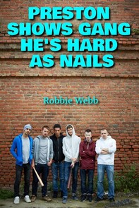 Preston Shows Gang He's Hard As Nails - Librerie.coop