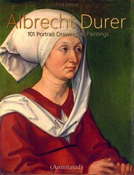 Albrecht Durer: 101 Portrait  Drawings & Paintings (Annotated) - copertina