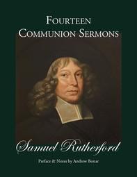 Fourteen Communion Sermons - Librerie.coop