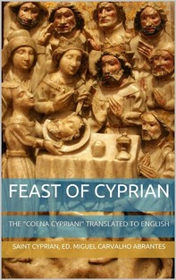 """Feast of Cyprian: The """"Coena Cypriani"""" translated to English - Librerie.coop"""