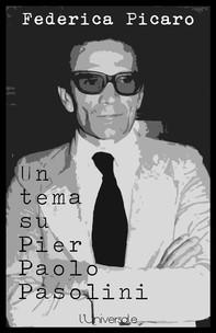 Un tema su Pier Paolo Pasolini - Librerie.coop