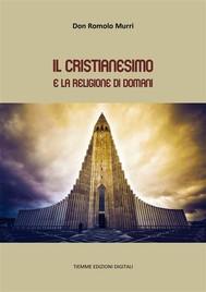 Il Cristianesimo e la religione di domani - copertina