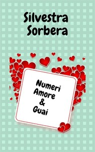 Numeri Amore & Guai - copertina