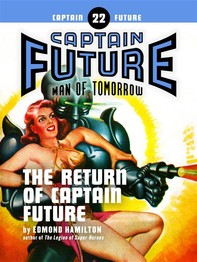 Captain Future #22: The Return of Captain Future - Librerie.coop