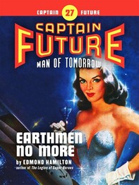 Captain Future #27: Earthmen No More - Librerie.coop