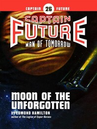 Captain Future #26: Moon of the Unforgotten - Librerie.coop