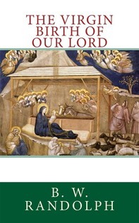 The Virgin Birth of Our Lord - Librerie.coop