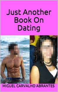 Just Another Book On Dating - Librerie.coop