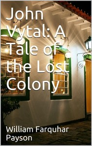 John Vytal: A Tale of the Lost Colony - copertina