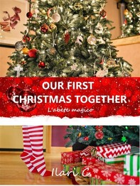 Our first Christmas together - Librerie.coop