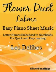 Flower Duet Lakme Easy Piano Sheet Music - copertina