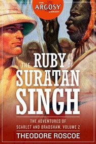 The Ruby of Suratan Singh: The Adventures of Scarlet and Bradshaw, Volume 2 - copertina